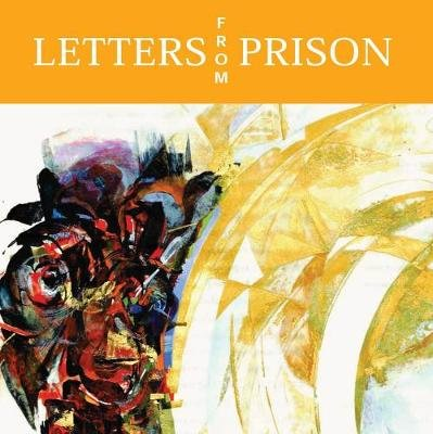 Letters from Prison - (formerly Paul's Captivity Letters) (DVD): Roy Goetz, Dan Hennessey, Judy Hoelzeman, Susan Mccarthy,...