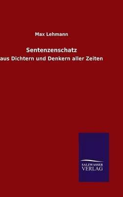 Sentenzenschatz (German, Hardcover): Max Lehmann