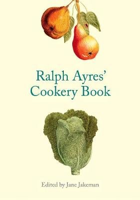Ralph Ayres' Cookery Book (Hardcover): Jane Jakeman