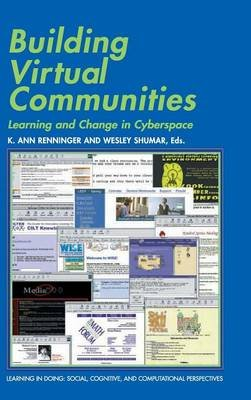 Learning in Doing: Social, Cognitive and Computational Perspectives - Building Virtual Communities: Learning and Change in...