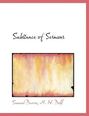 Substance of Sermons (Paperback): Samuel Davies