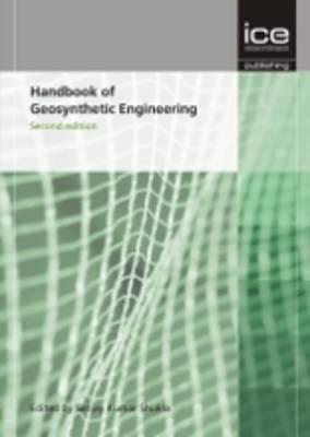 Handbook of Geosynthetic Engineering - Geosynthetics and their applications (Hardcover, 2nd edition): Sanjay Kumar Shukla