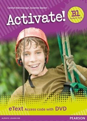 Activate! B1 Students' Book eText Access Card with DVD (Digital product license key, Student edition): Carolyn...