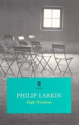 High Windows (Paperback, New edition): Philip Larkin