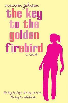Key to the Golden Firebird (Hardcover): Maureen Johnson