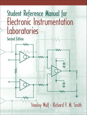 Student Reference Manual for Electronic Instrumentation Laboratories + Labview Student Package (Paperback, 2nd edition):...