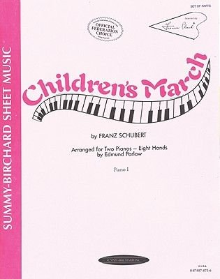 Children's March - Sheet (Paperback): Franz Schubert, Edmund Parlow