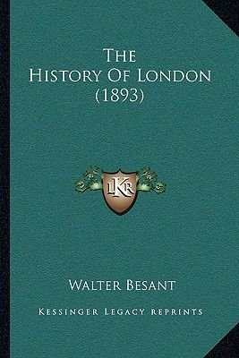 The History of London (1893) (Paperback): Walter Besant