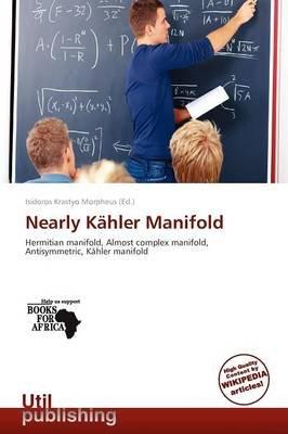 Nearly K Hler Manifold (Paperback):