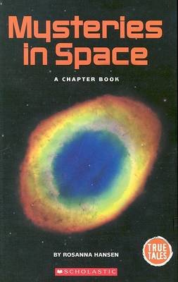 Mysteries in Space - A Chapter Book (Hardcover): Rosanna Hansen
