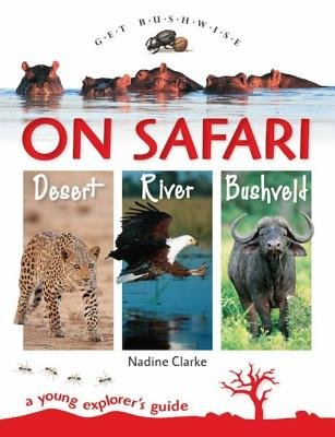 Get Bushwise - On Safari (Electronic book text): Nadine Clarke