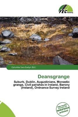 Deansgrange (Paperback): Columba Sara Evelyn