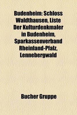 Budenheim - Schloss Waldthausen, Liste Der Kulturdenkmaler in Budenheim, Sparkassenverband Rheinland-Pfalz, Lennebergwald...