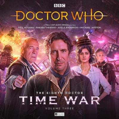 The Eighth Doctor: The Time War Series 3 (CD): Paul McGann