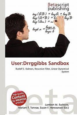 User - Drrggibbs Sandbox (Paperback): Lambert M. Surhone, Mariam T. Tennoe, Susan F. Henssonow