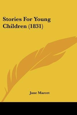 Stories for Young Children (1831) (Paperback): Jane Marcet