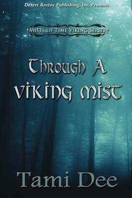 Through a Viking Mist (Paperback): Tami Dee
