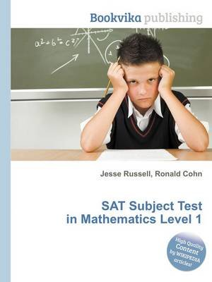 SAT Subject Test in Mathematics Level 1 (Paperback): Jesse Russell, Ronald Cohn