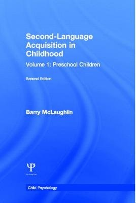 Second-Language Acquisition in Childhood, Volume 1 - Second Language Acquisition in Childhood Preschool Children (Paperback, 2...