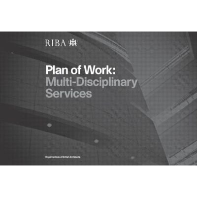 Architect's Plan of Work 2008 - Multi-disciplinary Services (Paperback, Revised): Roland Phillips