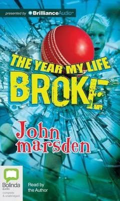 The Year My Life Broke (Standard format, CD, Unabridged): John Marsden