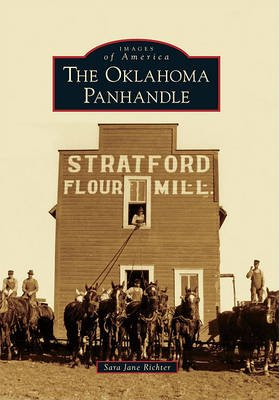 The Oklahoma Panhandle (Paperback): Sara Jane Richter