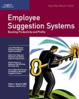 Employee Suggestion Systems - Boosting Productivity and Profits (Paperback): Robert L. Bassford, Chuck Martin