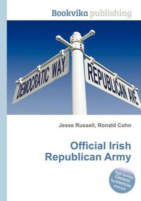 Official Irish Republican Army (Paperback): Jesse Russell, Ronald Cohn