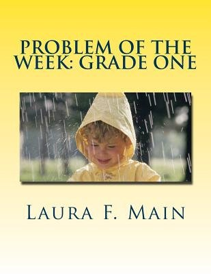 Problem of the Week - Grade One (Paperback): Laura F. Main