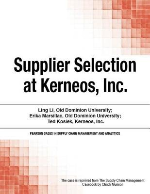 Supplier Selection at Kerneos, Inc. (Electronic book text): Chuck Munson
