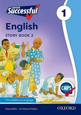 Oxford successful English CAPS: Reader 2: Gr 1 - First additional language (Paperback): Daphne Paizee, W. Pharboo