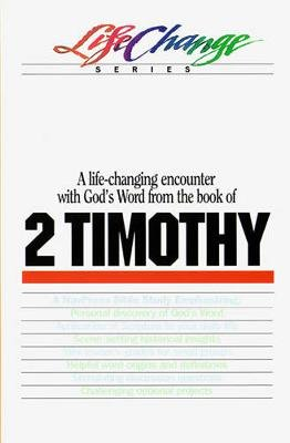 Lc 2 Timothy - Lifechange (Book): Navigators, The Navigators
