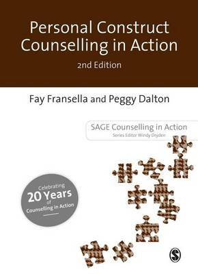 Personal Construct Counselling in Action (Electronic book text, 2nd ed.): Fay Fransella, Peggy Dalton