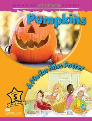 Macmillan Children's Readers - Pumpkins/A Pie for Miss Potter - Level 5 (Board book): Mark Ormerod