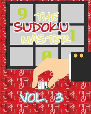 The Sudoku Master Vol. 3 (Paperback): D Belle