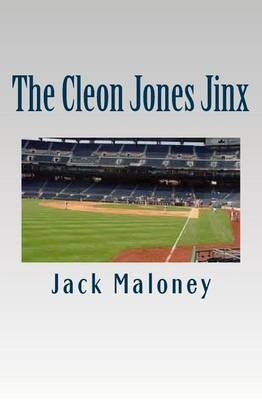 The Cleon Jones Jinx (Paperback): Jack Maloney