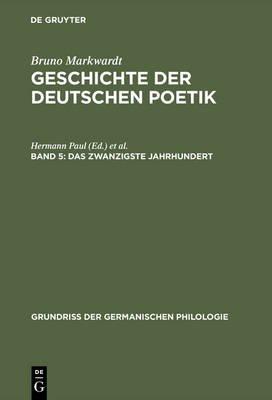 Das Zwanzigste Jahrhundert (German, Electronic book text, 1967. Reprint 2014 ed.): Bruno Markwardt