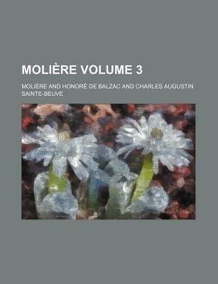Moli Re Volume 3 (Paperback): Moli?re
