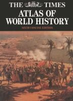 """Times"" Atlas of World History (Paperback, Concise 6r.e.):"