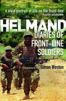 Helmand - Diaries of Front-line Soldiers (Paperback): Simon Weston
