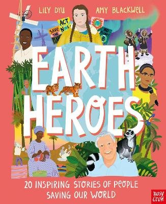 Earth Heroes (Hardcover): Amy Blackwell