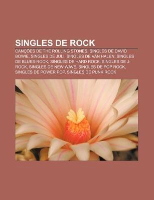 Singles de Rock - Cancoes de the Rolling Stones, Singles de David Bowie, Singles de Juli, Singles de Van Halen, Singles de...