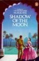 Shadow of the Moon (Paperback, Rev ed): M.M. Kaye