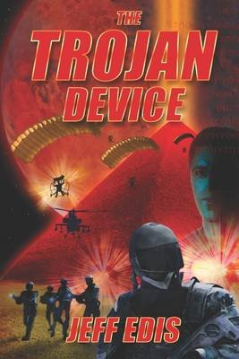 The Trojan Device (Electronic book text): Jeff Edis