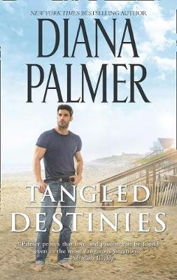 Tangled Destinies (Electronic book text): Diana Palmer