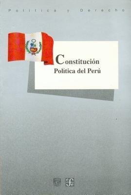 Constitucion Politica del Peru (Spanish, Paperback): Fondo De Cultura Economica