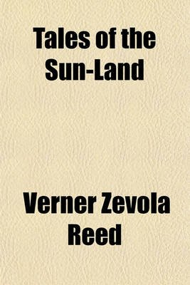 Tales of the Sun-Land (Paperback): Verner Zevola Reed