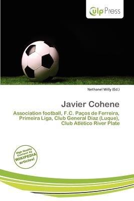 Javier Cohene (Paperback): Nethanel Willy