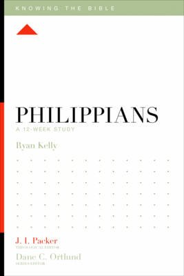 Philippians - A 12-Week Study (Paperback): Ryan Kelly