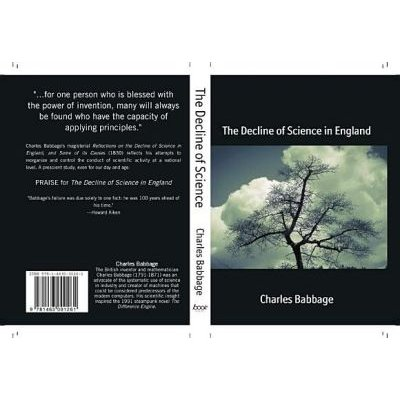 The Decline of Science in England - Reflections (Paperback): Charles Babbage